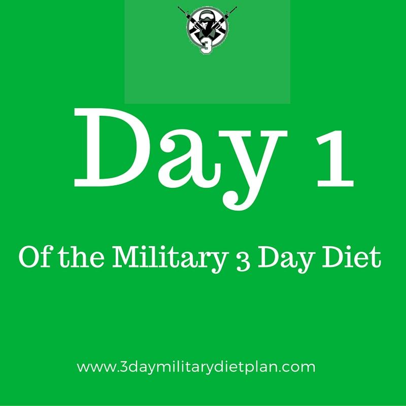 Day 1 three day military diet menu 3 day military diet