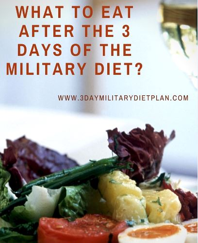 What to Eat After the 3 Days of the Military Diet